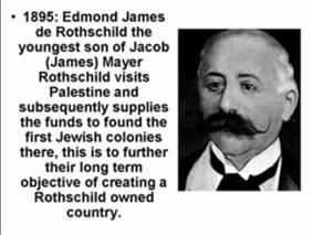 Edmond James de Rothschild en de familie Rothschild hebben Israël als staat opgericht en de plannen waren er al voor in de 19e Eeuw!