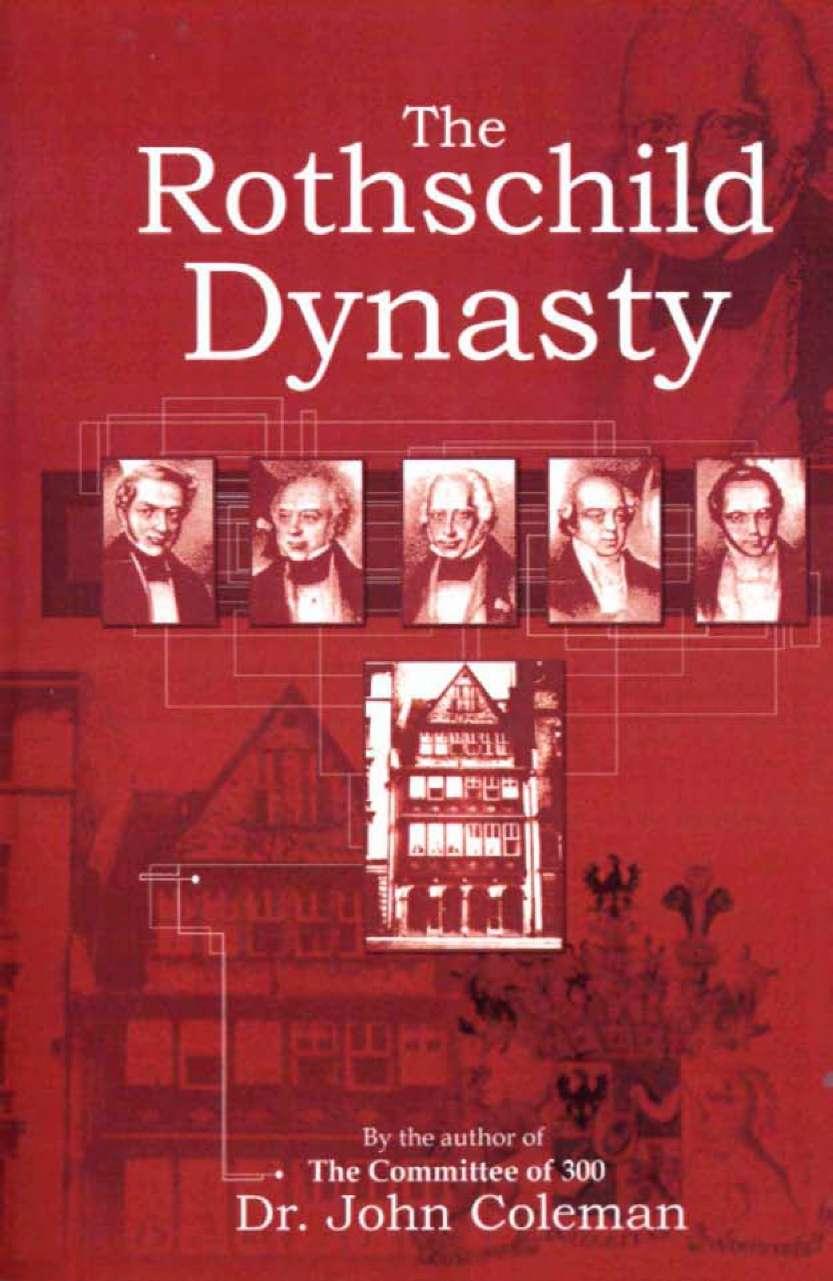 De Rothschild Dynasty, een boek, dat geschreven is over de onmetelijke rijkdom van de Rothschilds in Europa en de rest van de wereld...
