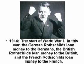 De Eerste Wereldoorlog zou gefinancierd zijn door de Rotschild families in London, Parijs en Duitsland...